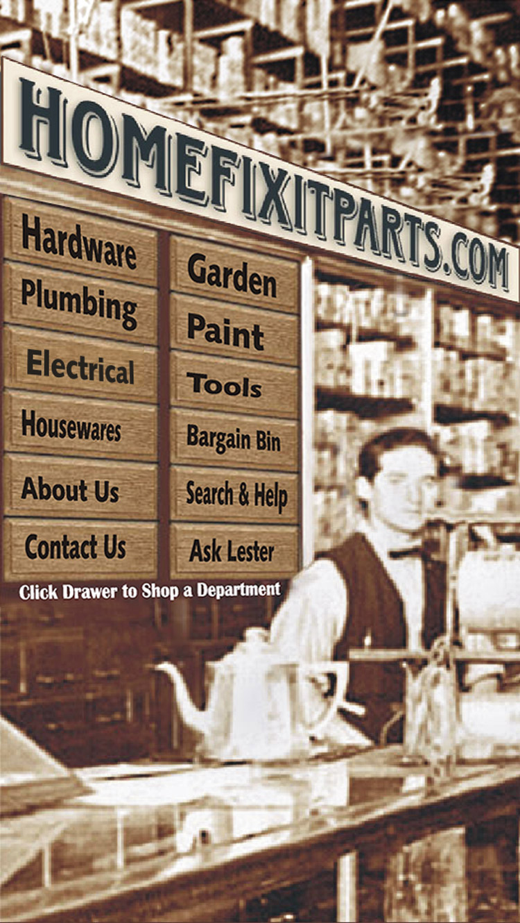 Homefixitparts Your Old Time Hardware Store Online